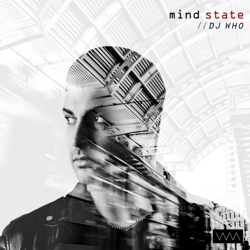 DJ Who - Mind State