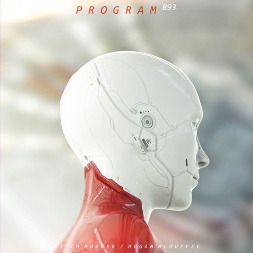 Mitch Murder - Program 893 (feat. Megan McDuffee) Free Download