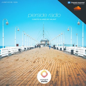 Valiant - Pierside Radio 005 2018-06-13 Artwork