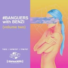 BENZI   #BANGUERS (Volume Two)