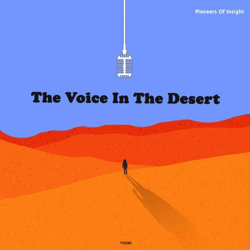 Episode 11 - The Voice In The Desert