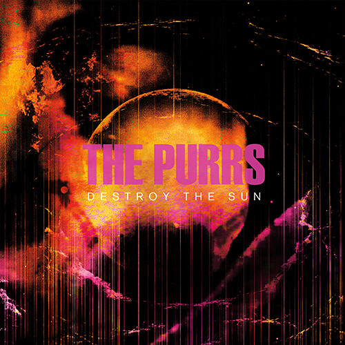 The Purrs - Late Night Disturbance