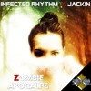 Infected Rhythm feat. Jackin - Zombie Apocalyps (Preview) [Available 05. July 2018] BEDM-PREMIUM