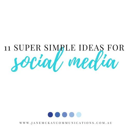 012 11 Super Simple Ideas for Social Media