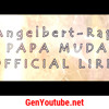 Angelbert-Rap '' PAPA MUDA '' { OFFICIAL VIDEO LIRIK }