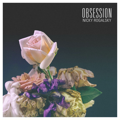 NICKY ROGALSKY - Obsession