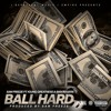 Ball Hard Sam Freeze Feat. Young Greatness & Bam Rogers