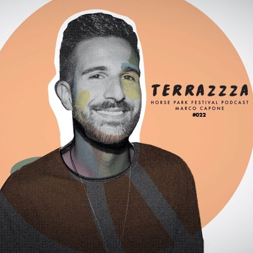 Terrazzza Podcast 022 Horse Park Festival 2018 By Marco