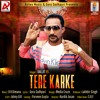 Tere Karke | Daljit B |  New Punjabi Songs 2018 | Airtex Music