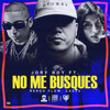 Jory Boy Ft Ñengo Flow & Cazzu – No Me Busques REMIX