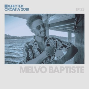 DEFECTED CROATIA Melvo Baptiste 023 2018-06-14 Artwork