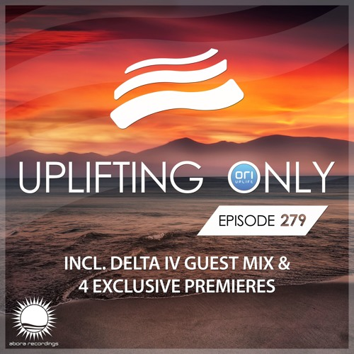Uplifting Only 279 (incl. Delta IV Guestmix) (June 14, 2018) [All Instrumental]