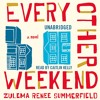 EVERY OTHER WEEKEND by Zulema Renee Summerfield Read by Caitlin Kelly - Audiobook Excerpt