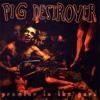 Pig Destroyer - Piss Angel // Jennifer II