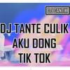 DJ TANTE CULIK AKU DONG ♪TIK TOK♪ ORIGINAL 2K18 BASSGILANO [♪Azua Music♪]
