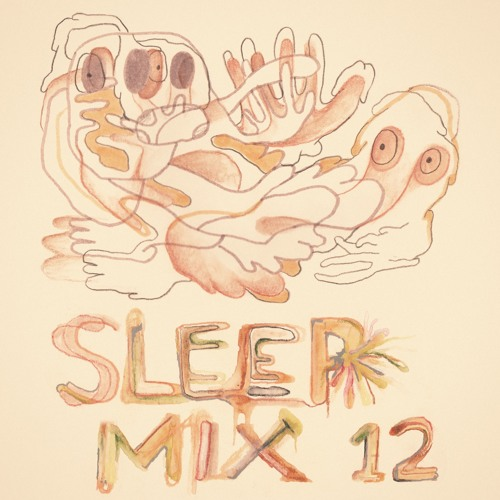 Sleep Mix Volume 12 (Mixed By Katzele)