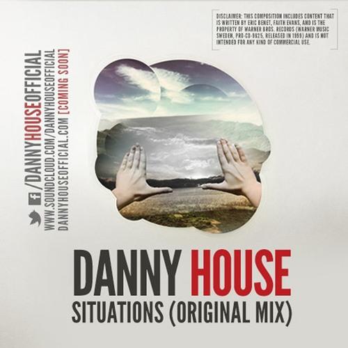 Danny House - Situations (Original Mix)