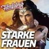 Starke FRAUEN im Film - Von Pretty Woman zu Wonder Woman | FILMFABRIK FOREVER #21