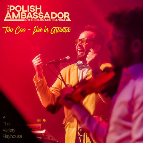 Polish Ambassador & The Diplomatic Scandal Album Previews