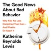 THE GOOD NEWS ABOUT BAD BEHAVIOR by Katherine Reynolds Lewis Read by the Author - Audiobook Excerpt
