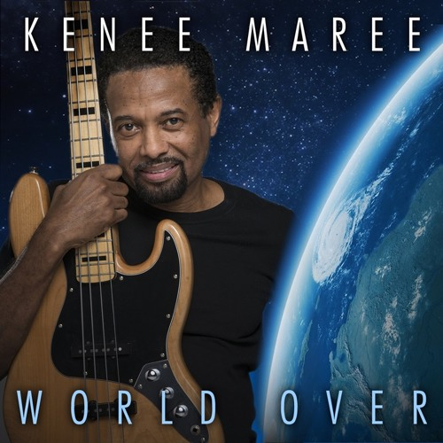 Kenee Maree : World Over