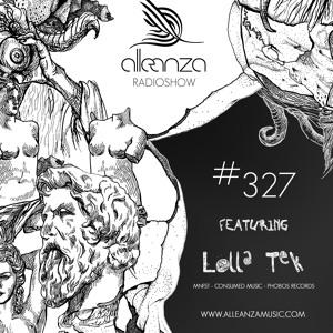 Lolla Tek - Alleanza Radio Show 327 2018-06-14 Artwork