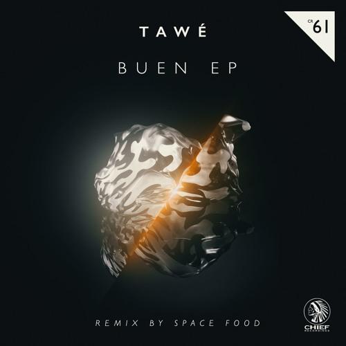 TAWÉ - BUEN EP