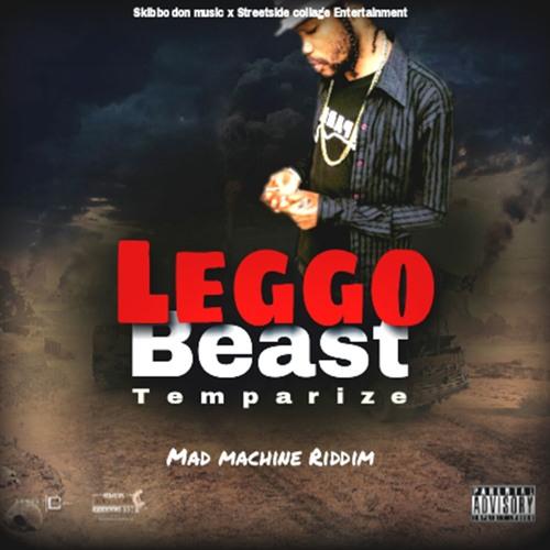 Temparize - Leggo Beast (Official Audio)
