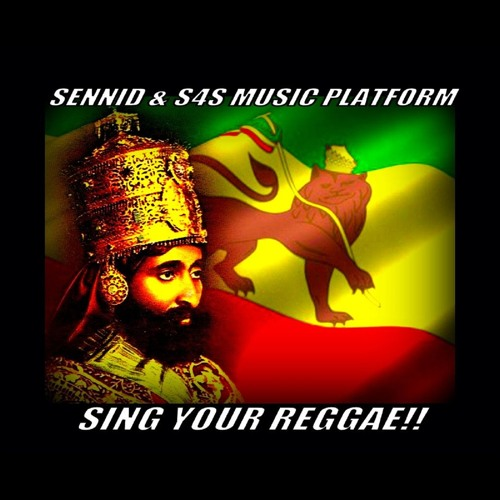 SENNID & S4S MUSIC PLATFORM - SING YOUR REGGAE!!