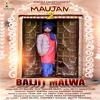Maujan 2 - Baljit Malwa
