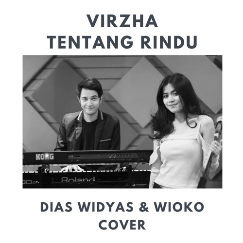 Virzha - Tentang Rindu (cover by Dias & Wioko)