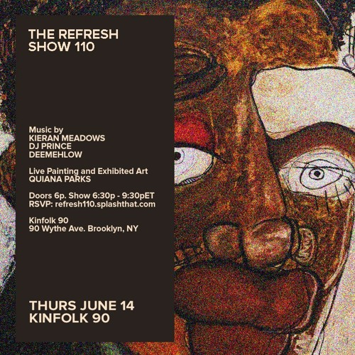 The REFRESH Radio Show # 110 (+ special guest DJ set from Deemehlow)