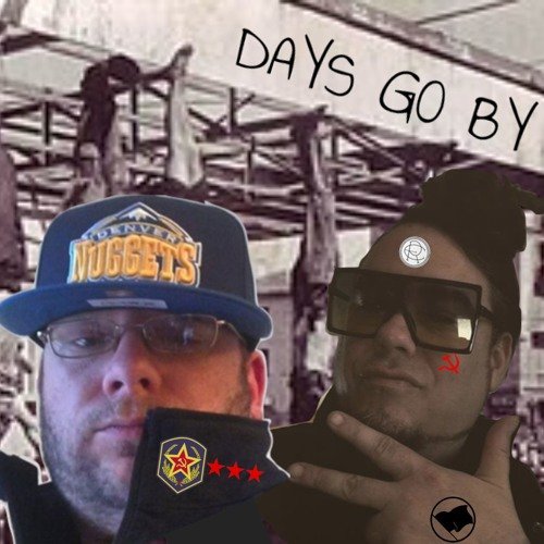 Days Go By (Feat. John Denver aka The Profit)