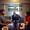 Living Off The Land Episode 14 Mp3