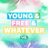 Vinze - Young & Free & Whatever [OUT NOW]