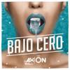 Dj Axion - Bajo Cero