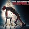 Deadpool 2 ashes song