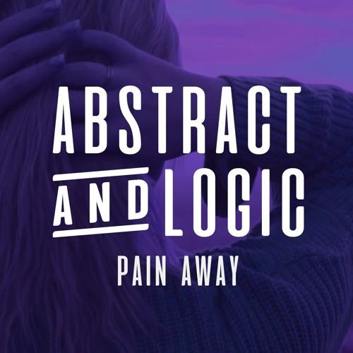 Abstract & Logic - Pain Away