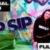 SIP SIP - Jasmine Sandlas Ft Intense ¦ (Full Video) ¦ Latest Punjabi Songs 2018