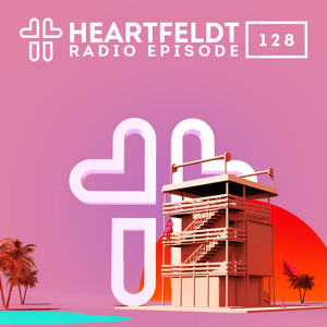 Sam Feldt - Heartfeldt Radio #128