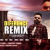 Difference - REMIX | Amrit Maan ft Sonia Maan | Latest Punjabi Songs 2018
