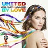 Arthur Project Vs Natalia Oreiro - United By Love [World Cup 2018]