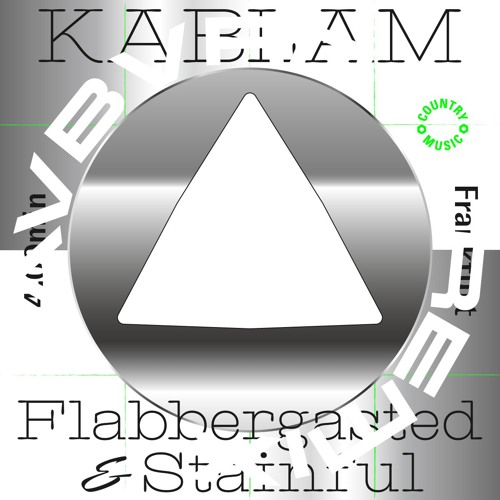 KABLAM - Flabbergasted & Stainful (Avbvrn Remix)