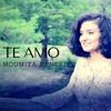 Te Amo Cover - Moumita Banerjee