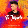 Borja Rubio ft Alejandro Mora   Tu Juguete (jesus gonzalez dj edit rumbaton 2018)