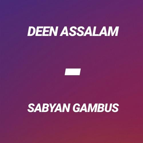 DEEN ASSALAM - SABYAN GAMBUS