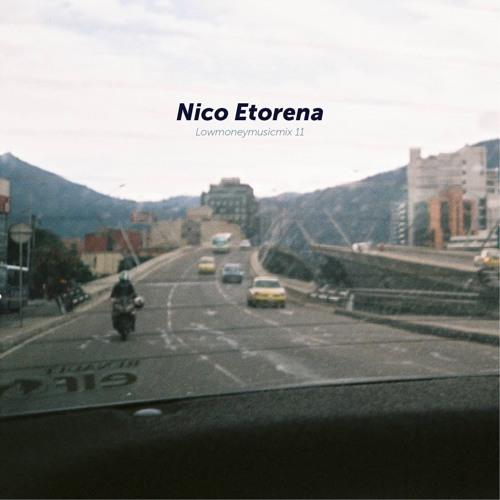 LOWMONEYMUSICMIX 11 - Nico Etorena