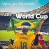 Marvyn Mickaels - World Cup (Original Mix)