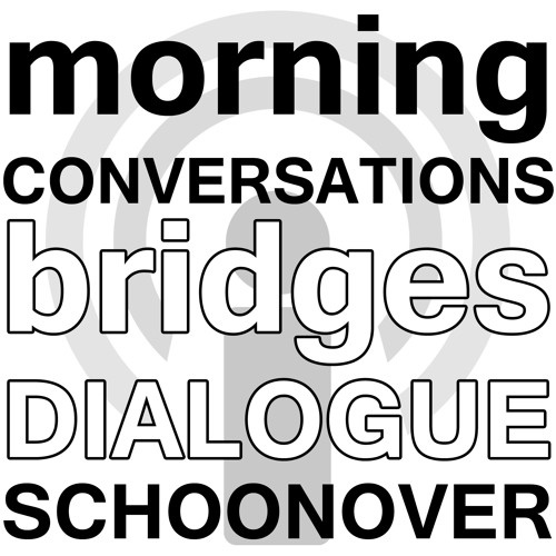 Morning Conversations: A Model to Further the Bridges Dialogue - Tammy Schoonover Webinar Podcast