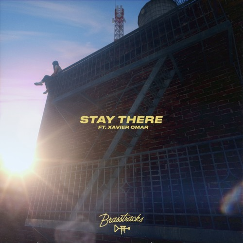 Stay There feat. Xavier Omär